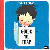 Guide Til Trap by Michael Williams