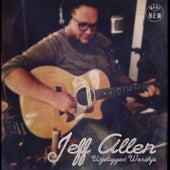 Unplugged Worship by Jeff Allen