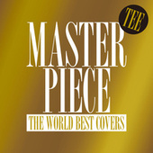 Masterpiece -The World Best Covers- von Tee