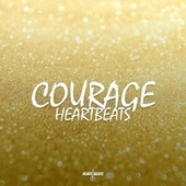 Courage by The Heartbeats