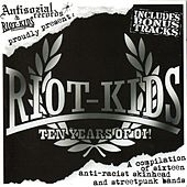 Riot Kids - Ten Years of Oi! by Various Artists