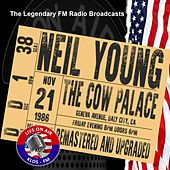 Legendary FM Broadcasts - The Cow Palace, Daly City CA 21st November 1986 von Neil Young