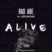 Alive (feat. Love Machine) by Rad Abe