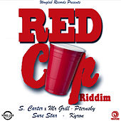 Red Cup Riddim by Various Artists