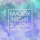 Major Night Sessions by Various Artists