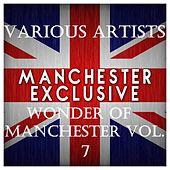 Wonder of Manchester Vol. 7 by Various Artists