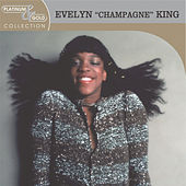 Play & Download Platinum & Gold Collection by Evelyn Champagne King | Napster