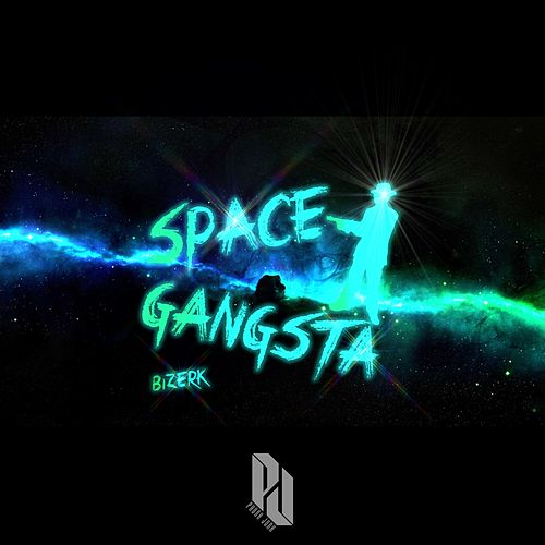Space Gangsta by Bizerk