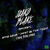 Keep On The Track (Joako Blake Remix) by Aitor Galan