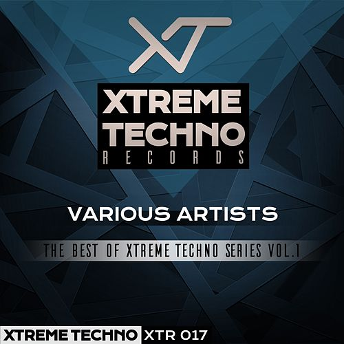 The Best Of Xtreme Techno Series, Vol. 1 - EP by Various Artists