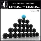 Minimal = Maximal, Vol. 10 by Various Artists