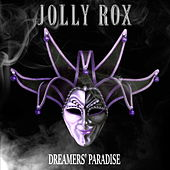 Dreamers' Paradise by Jolly Rox
