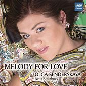 Melody For Love - Arias and Songs by Various Artists