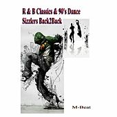 R&B Classics & 90's Dance Sizzlers (Back2back) by M-Beat