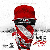 Famous in the Bity by Gangsta Ern