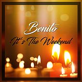 It's the Weekend de Benito