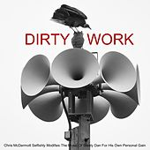 Dirty Work by Chris McDermott