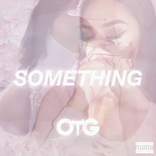 Something by O.T.G.