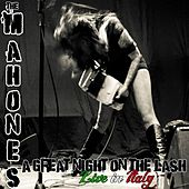 A Great Night on the Lash: Live in Italy by The Mahones