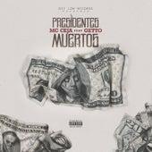 Presidentes Muertos by MC Ceja
