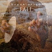Fall by Joshua Hyslop