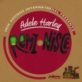 Reminisce - Single by Adele Harley