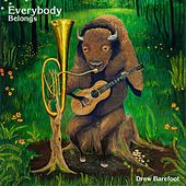 Everybody Belongs by Drew Barefoot