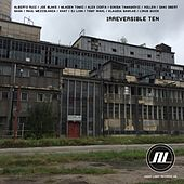 Irreversible Ten - EP by Various Artists