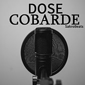 Cobarde by Dose