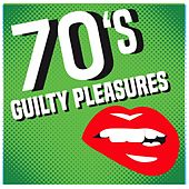 70s Guilty Pleasures von Various Artists