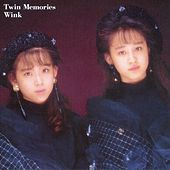 Twin Memories (Remastered 2013) by Wink