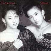 Crescent (Remastered 2013) by Wink