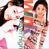 Flyn' High (Remastered 2014) by Wink