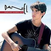 Perché siamo noi by Daniel