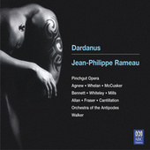 Rameau: Dardanus by Various Artists