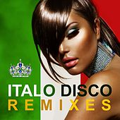 Italo Disco The Best Remixes by Various Artists