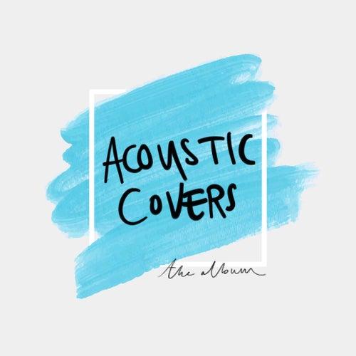 Acoustic Covers: The Album de Various Artists