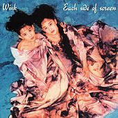 Each Side of Screen (Remastered 2014) by Wink