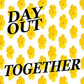 Day Out Together von Various Artists