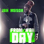 From Wah Day by Jah Mason
