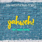 Yahweh (Live) by Darien Dennis