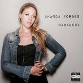 Habanera by Amanda Forbes
