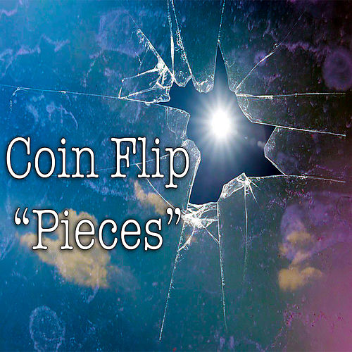 Pieces by Coin Flip