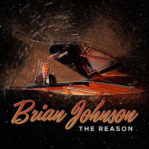 The Reason (feat. Charles Glenn) by Brian Johnson