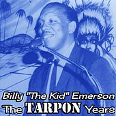 The Tarpon Years by Billy Emerson