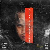 Love you still by Tommy Lee sparta