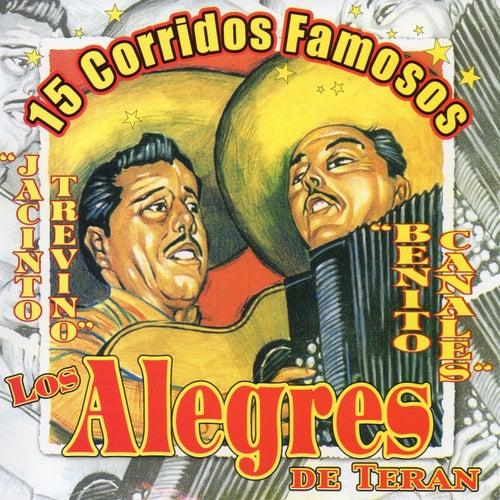 15 Corridos Famosos by Los Alegres de Teran