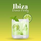 Ibiza Dance Party – Dance Music, Party Hits, Chill Out 2017, Electronic Beats, Holiday & Chill by Ibiza DJ Rockerz