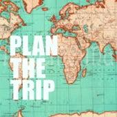 Plan The Trip von Various Artists