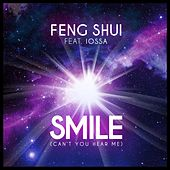 Smile (Can't You Hear Me) by Feng Shui